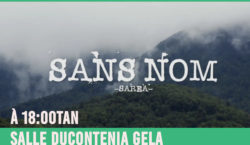 Diffusion du documentaire « Sans Nom sarea »