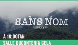 Diffusion du documentaire «Sans Nom sarea»